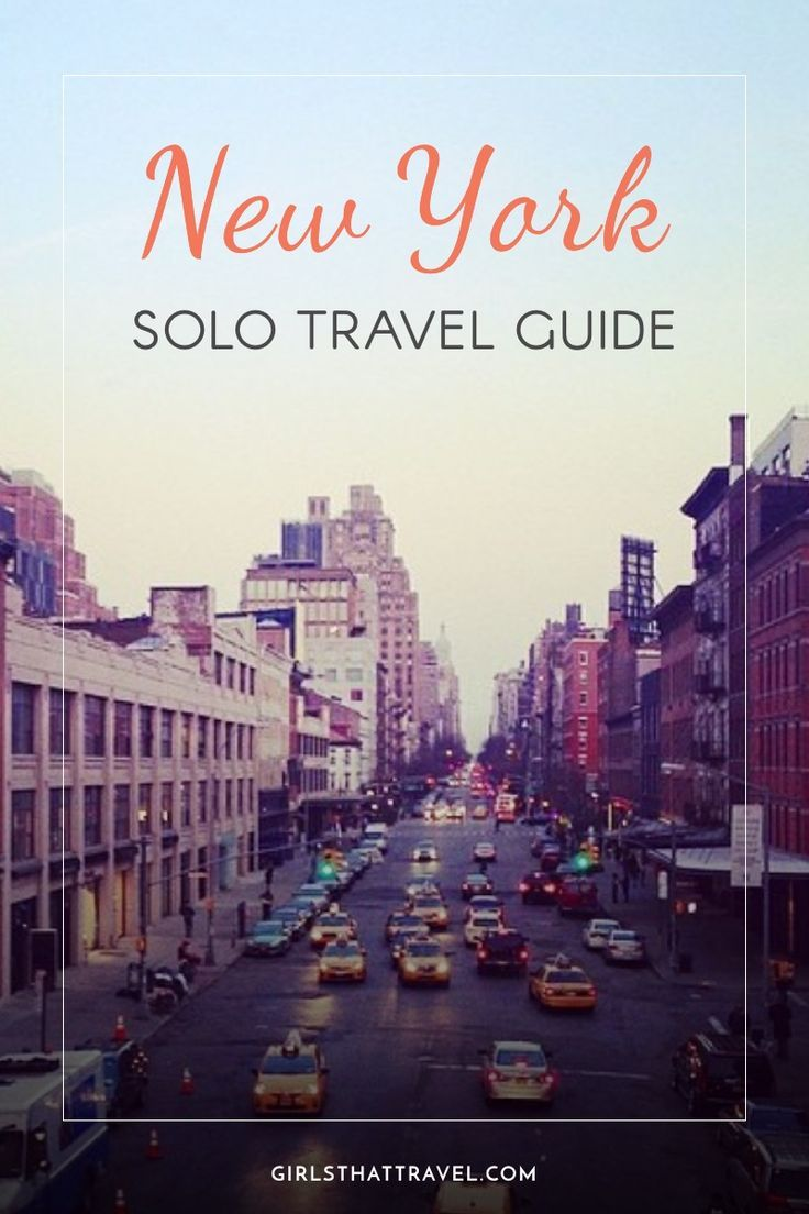 THE ULTIMATE SOLO TRAVEL GUIDE TO NEW YORK CITY