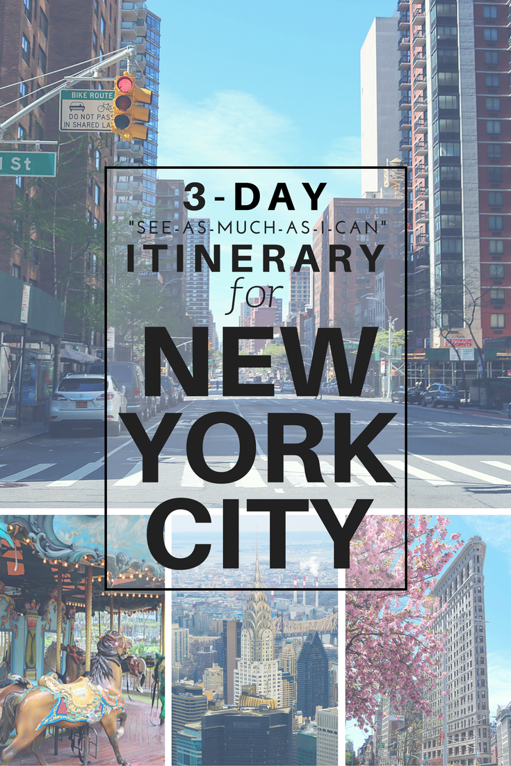 three day asee as much as i cana itinerary for new york